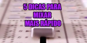 Capa-5-dicas-mix-rapido